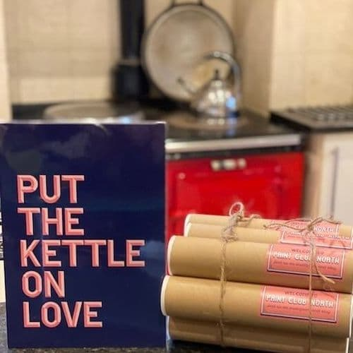 Put the Kettle On  Love' typography print