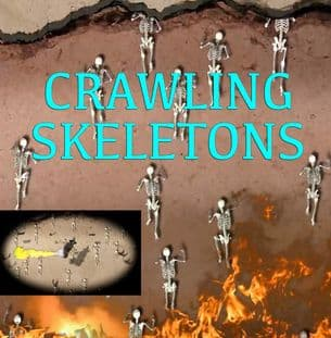 CRAWLING SKELETONS