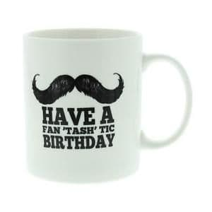 Have A Fan Tash Tic Birthday Novelty Mug