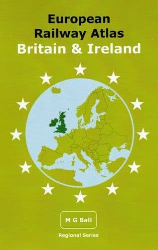 European Railway Atlas - <br> Britain and Ireland
