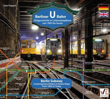 History of Berlin U-Bahn <br> 1902-2017