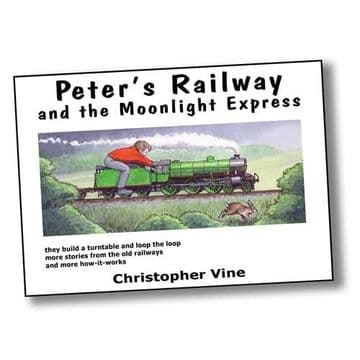 Peter's Railway (Book 2)  <br> The Moonlight Express