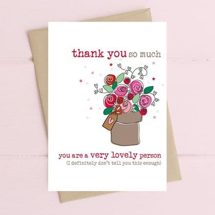 Thank You Lovely Person Card